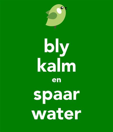keep kalm calm if you bly kalm en spaar water poster celeste keep calm o matic