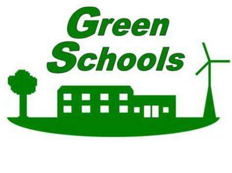 Alliz Go To School Green green schools initiative creating a healthy learning environment green
