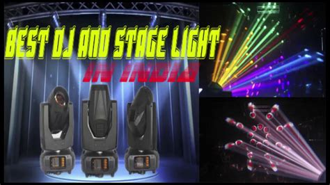 best dj lighting brands best dj light of india stage light of india can beat 17r
