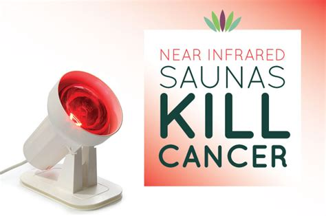Near Infrared Light Therapy by Near Infrared Saunas Kill Cancer Liveto110
