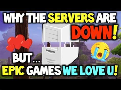 why fortnite servers are why are the fortnite servers how unitl they are