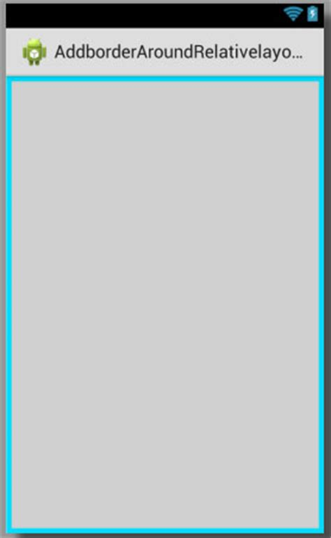 layout android border add border around relativelayout in android with custom