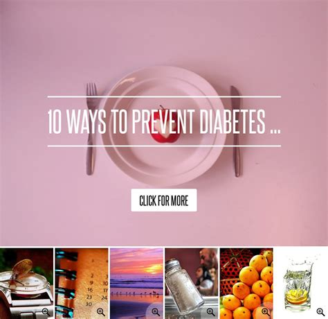 10 Ways To Prevent Diabetes by 10 Ways To Prevent Diabetes Health