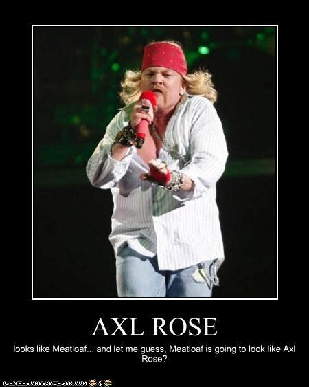 Axel Rose Meme - axl rose axl rose pinterest axl rose