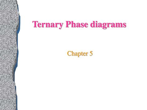 ternary phase diagram ppt ppt ternary phase diagrams powerpoint presentation id