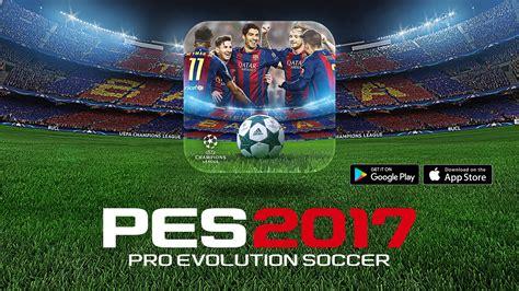 pes 2015 mobile pes 2017 la versione mobile 232 disponibile su app store e