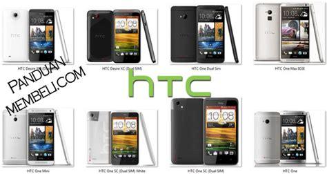 Harga Semua Merk Hp Tablet harga hp android htc semua tipe spesifikasi panduan