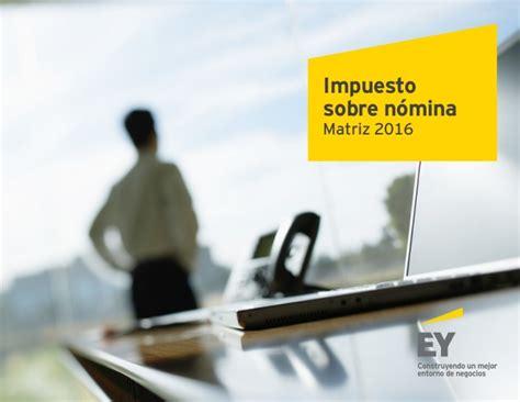 miscelanea sobre timbrado de nominas 2016 guia de impuesto sobre nomina 2016