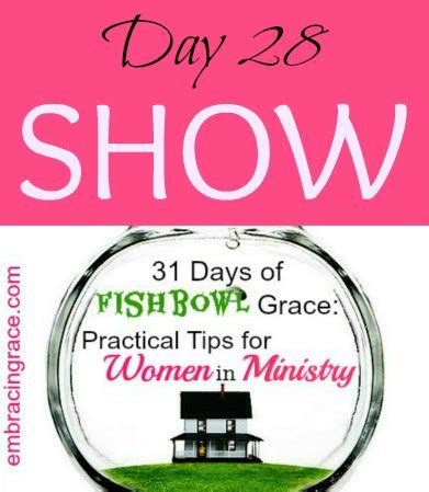 unhurried grace for a s 31 days in god s word books 31 days of fishbowl grace show day 28 187 embracing grace