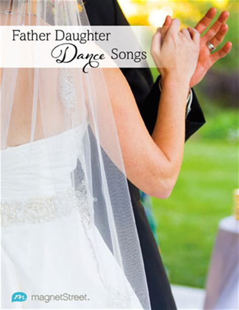 father daughter dance grad song father daughter dance songs father daughter songs