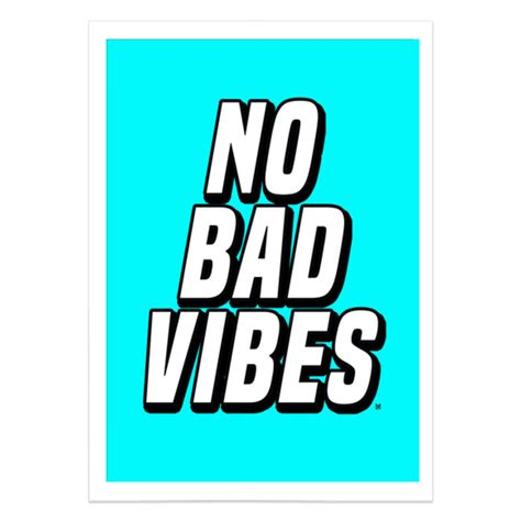 No Bad Vibes poster no bad vibes touts