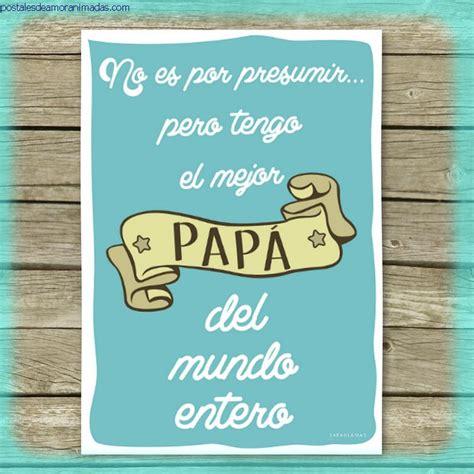 imagenes emotivas para el dia del padre emotivas tarjetas para el d 237 a del padre para dedicar