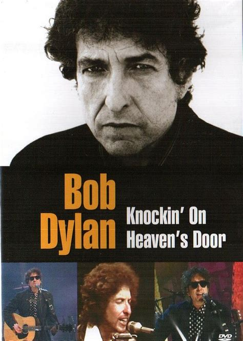 Bob Knocking On Heavens Door by That S Knockin On Heaven S Door Original Song