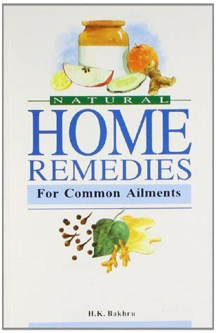 More Home Remedies For Common Problems 2 by Home Remedies For Common Ailments By H K Bakhru