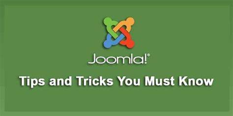 how to use must tips and tricks to help you master your personal assistant books joomla tips and tricks you must