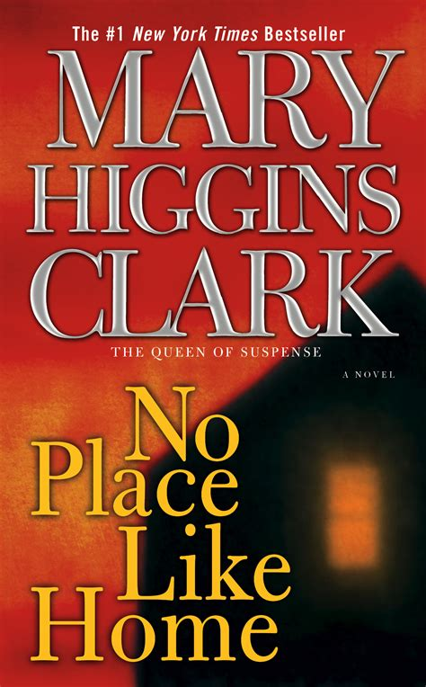 no place like home book by higgins clark official