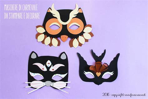maschere di carnevale fatte in casa maschere di carnevale carta farecreare