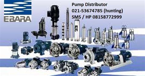 Jual Submersible Ebara harga submersible dan centrifugal pompa ebara