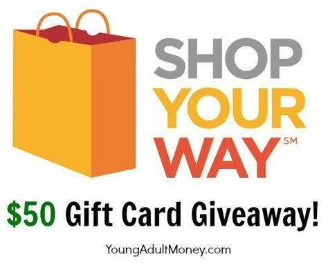 Credit Card Giveaway - win 50 to shopyourway com shop your way benefits young adult money