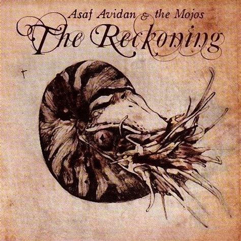 one day baby testo asaf avidan feat the mojos one day reckoning song