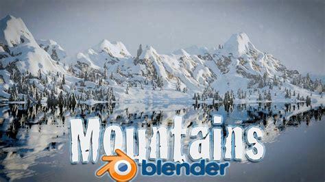 tutorial blender landscape blender tutorial create snowy mountain landscape