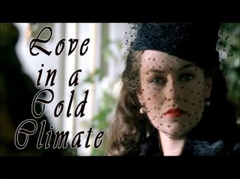 film love in a cold climate 1223 best don t lets ask for the moon we have the stars