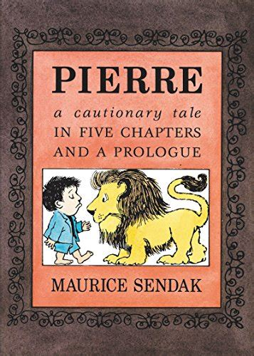 libro pierre a cautionary tale pierre board book a cautionary tale in five chapters and a prologue harvard book store