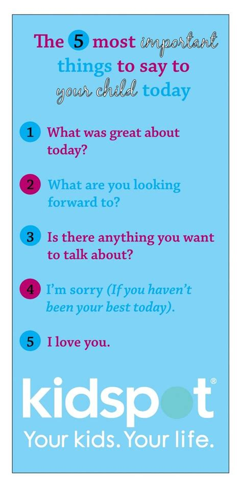 what to say to your on day the five most important things to say to your child at