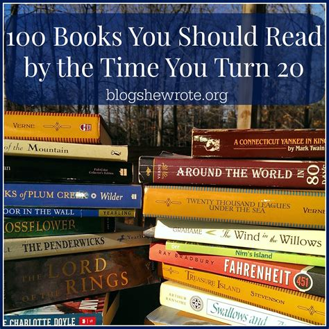 top 100 teen books 100 books you should read by the time you turn 20 blog
