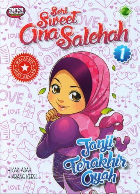 Luxima Seri Teladan Anak Muslim bukukita seri sweet solehah 1 janji terakhir ayah