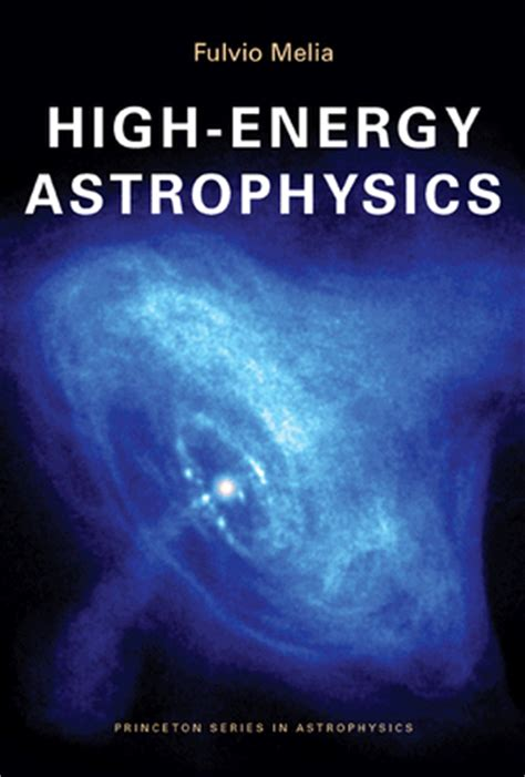 the of high energy books melia f high energy astrophysics paperback