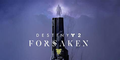 destiny  forsaken   play   win