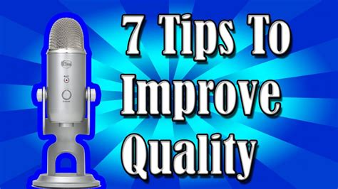 7 Tips On That Will Get Hits by How To Get The Best Blue Yeti Quality 7 Tips Tricks
