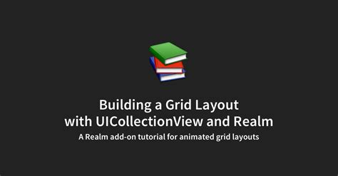 xamarin uicollectionview tutorial building a grid layout with uicollectionview and realm