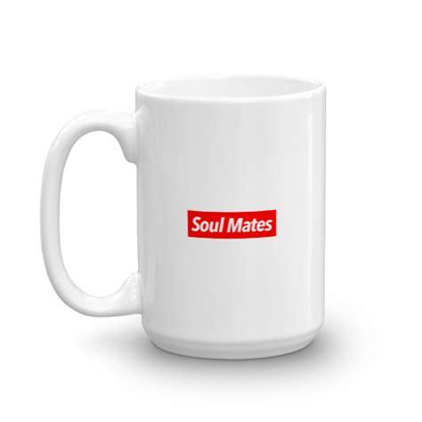 Mug Supreme For Gelas Supreme 11oz supreme soul coffee mug soul mates project