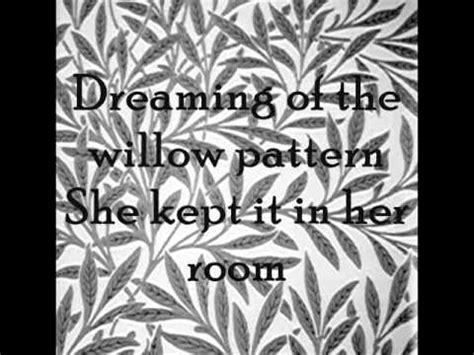 willow pattern lyrics dolores o riordan wilow pattern with lyrics youtube
