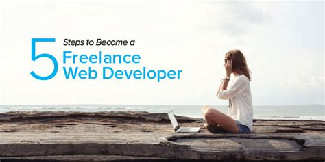 Freelance Web Developer by 5 Steps To Become A Freelance Web Developer Coding