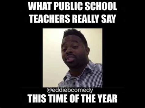 Public Meme - what public school teachers really say this time of the