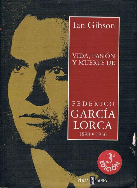 libro poeta en granada vida los ojos de lorca paradoja de alegr 237 as y tristezas blog del centro de lenguas modernas