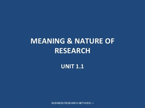 Mba Definition by Meaning And Nature Of Research Parakramesh Jaroli Mba Rm