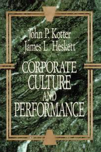 kotter the general managers corporate culture and performance book by john p kotter