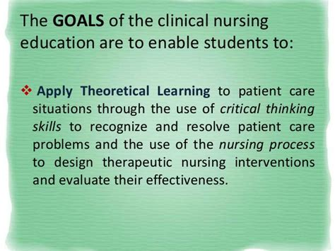 goals of clinical nursing education