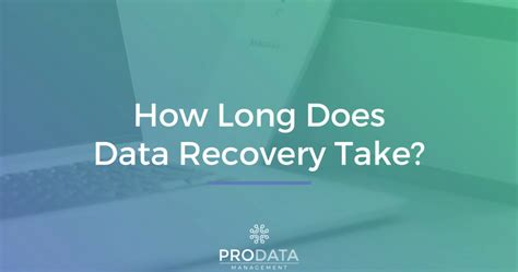 how long does it take to recover from c section how long does data recovery take prodata management