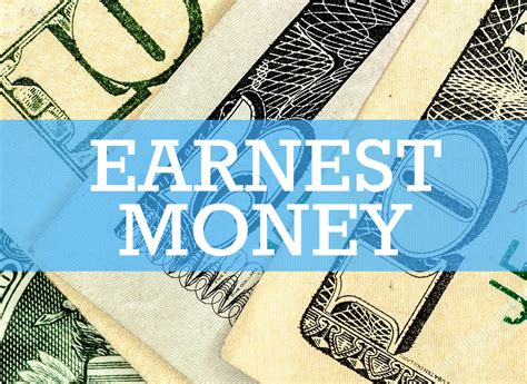 when buying a house what is earnest money how to get earnest money back from realtor ebook belajar forex pemula