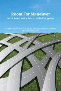 room for manouvre room for maneuver social sector policy reform in the philippines the asia foundation