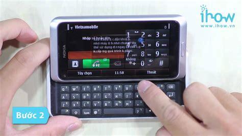 resetting nokia e7 c 225 ch reset điện thoại nokia e7 youtube