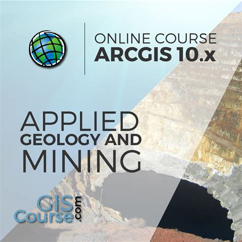 arcgis tutorial for mining arcgis 10 x applied to geology and mining gis course