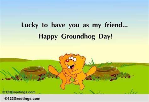 groundhog day 123 groundhog day friendly wish free groundhog day ecards