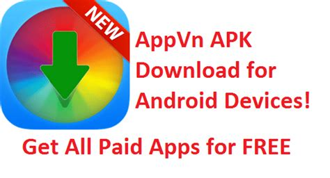 how to paid apk for free appvn apk appvn store get paid android apps free