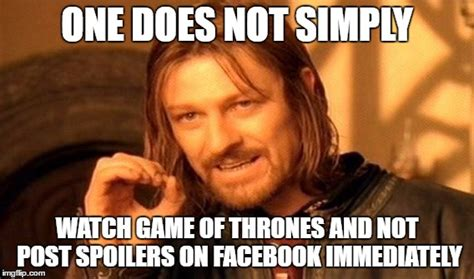 Spoiler Meme - got spoilers imgflip